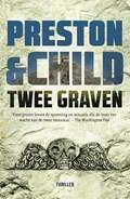 Twee graven | Preston & Child |