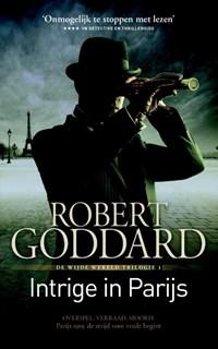 Intrige in Parijs   Robert Goddard  