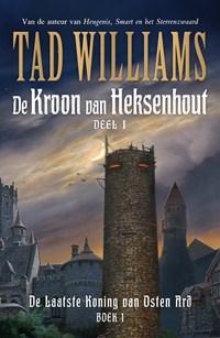 De kroon van heksenhout | Tad Williams |