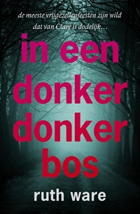 In een donker donker bos | Ruth Ware |