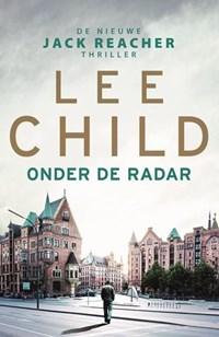 Onder de radar | Lee Child |