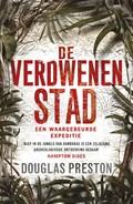 De verdwenen stad   Douglas Preston  
