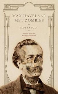 Max Havelaar met zombies | Multatuli |