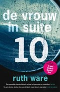 De vrouw in suite 10 | Ruth Ware |