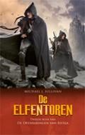 De Openbaringen van Riyria 2 - De Elfentoren (POD)   Michael J. Sullivan  