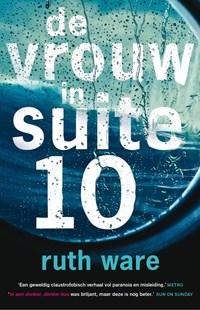 De vrouw in suite 10   Ruth Ware  