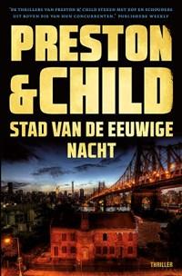 Stad van de eeuwige nacht | Preston & Child |