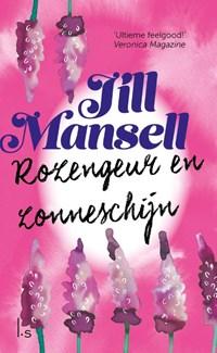 Rozengeur en zonneschijn | Jill Mansell |