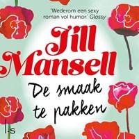 De smaak te pakken   Jill Mansell  