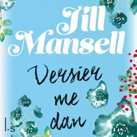 Versier me dan | Jill Mansell |