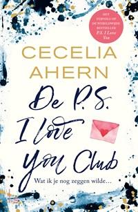 De P.S. I love you club | Cecelia Ahern |