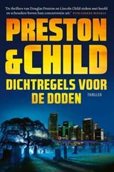 Dichtregels voor de doden | Preston & Child | 9789024585649