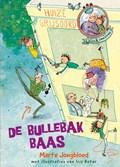 De bullebakbaas | Marte Jongbloed ; Iris Boter |
