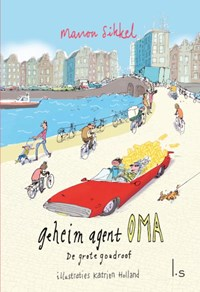 De grote goudroof | Manon Sikkel ; Katrien Holland |
