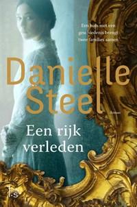 Een rijk verleden | Danielle Steel |