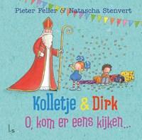O, kom er eens kijken...   Pieter Feller  