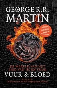 Vuur en Bloed 1 De Opkomst van het Huis Targaryen | George R.R. Martin |