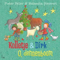 O, dennenboom | Pieter Feller ; Natascha Stenvert |