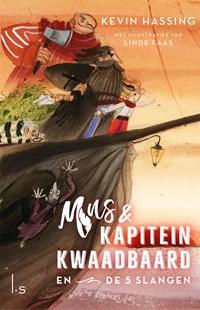 Mus en kapitein Kwaadbaard en De 5 slangen | Kevin Hassing |