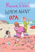 Geheim agent opa | Manon Sikkel ; Katrien Holland |