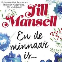En de minnaar is.. | Jill Mansell |