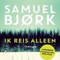 Ik reis alleen | Samuel Bjork |