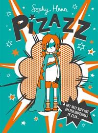 Pizazz | Sophy Henn |