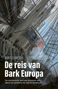 De reis van bark Europa | Boris Lemereis |