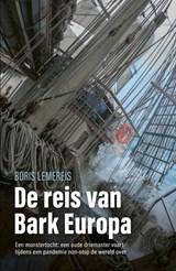 De reis van bark Europa   Boris Lemereis   9789024593576
