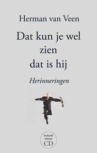 Dat kun je wel zien dat is hij | Herman van Veen |