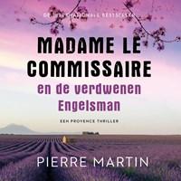 Madame le Commissaire en de verdwenen Engelsman | Pierre Martin |