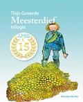 Meesterdief Trilogie De wraak van de Meesterdief  De jacht op de Meesterdief  De hand van de Meesterdief | Thijs Goverde |