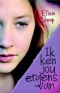 Ik ken jou ergens van | Ellen Stoop |
