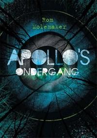 Apollo's ondergang | Rom Molemaker |