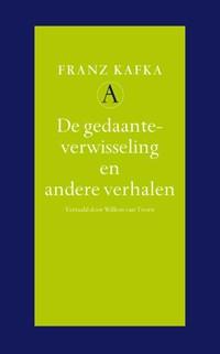 De gedaanteverwisseling en andere verhalen | Franz Kafka |