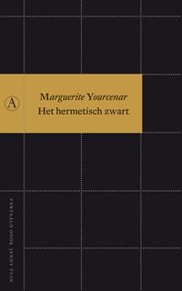 Het hermetisch zwart | Marguerite Yourcenar |