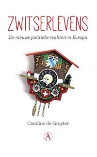 Zwitserlevens | Caroline de Gruyter |