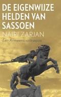 De eigenwijze helden van Sassoen | Nairi Zarjan |