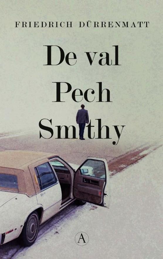 De val / Pech / Smithy