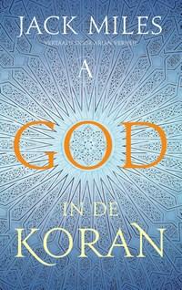 God in de Koran | Jack Miles |