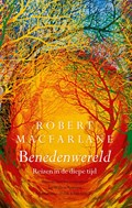 Benedenwereld | Robert Macfarlane |