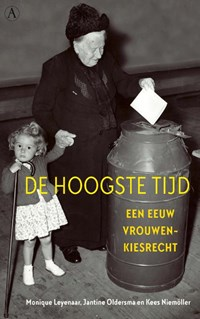 De hoogste tijd   Monique Leyenaar ; Jantine Oldersma ; Kees Niemöller  