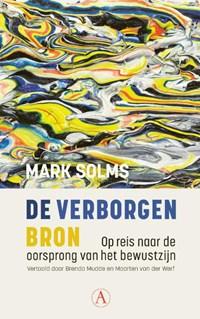 De verborgen bron   Mark Solms  