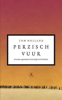Perzisch vuur   Tom Holland  