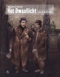 Het dwaallicht | Willem Elsschot ; Dick Matena |