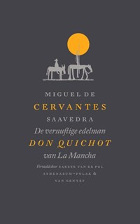 De vernuftige edelman Don Quichot van La Mancha   M. de Cervantes Saavedra  