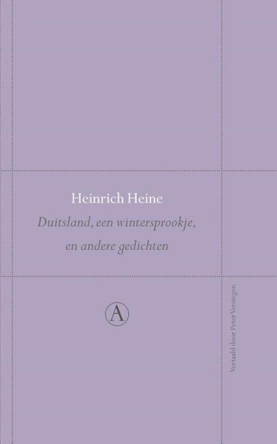Duitsland, een wintersprookje en andere gedichten