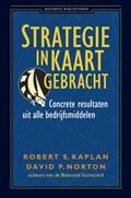 Strategie in kaart gebracht | Robert Kaplan ; David P. Norton |