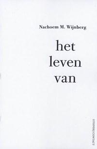 Het leven van | Nachoem M. Wijnberg |