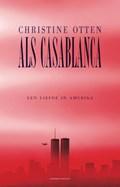 Als Casablanca   Christine Otten  